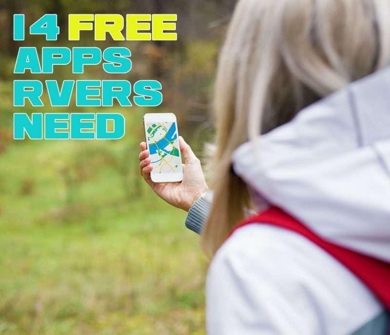 14 Free Apps That Every RVer Needs Now!