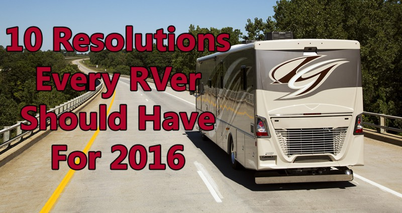 RV-Tips-Resolutions-2016-RVing-RV-Dealer-RV-Blog